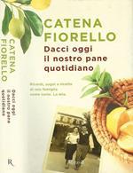Catena Fiorello Galeano - Dacci oggi il nostro pane quotidiano