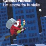 Catena Fiorello Galeano - Un amore fra le stelle