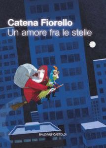 Catena Fiorello - Un amore fra le stelle