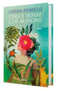 Catena Fiorello - Cinque donne e un arancino