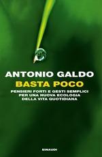 Antonio Galdo - Basta poco