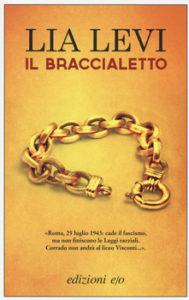 Lia Levi - Il braccialetto