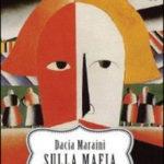 Dacia Maraini - Sulla Mafia