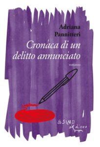 Adriana Pannitteri - Cronaca di un delitto annunciato