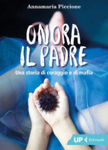 Annamaria Piccione - Onora il padre