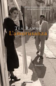 Tea Ranno - L'amurusanza