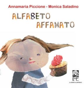 Annamaria Piccione - Alfabeto affamato