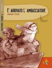 Annamaria Piccione - È arrivato l'ambasciatore