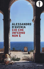 Alessandro D'Avenia - Ciò che inferno non è