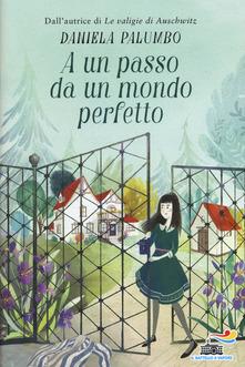 Daniela Palumbo - A un passo da un mondo perfetto