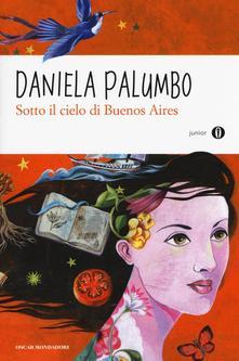 Daniela Palumbo - Sotto il cielo di Buenos Aires