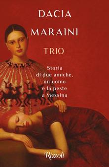 Dacia Maraini - Trio