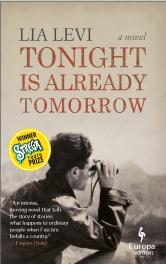Lia Levi - Tonight is already Tomorrow