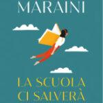 Dacia Maraini - La scuola ci salverà