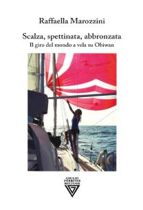 Raffaella Marozzini - Scalza, spettinata, abbronzata