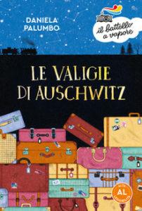 Daniela Palumbo - Le valigie di Auschwitz