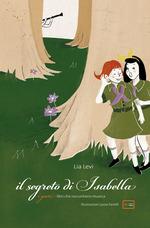 Lia Levi - Il segreto di Isabella