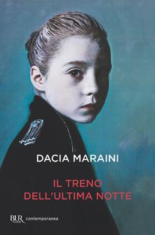 Dacia Maraini - Il treno dell'ultima notte