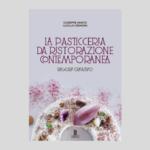 Giuseppe Amato - La Pasticceria da Ristorazione Contemporanea