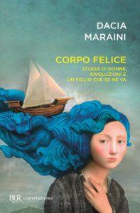 Dacia Maraini - Corpo felice