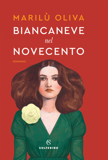 Marilù Oliva - Biancaneve nel Novecento