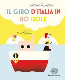 Andrea M. Alesci - Il giro d'Italia in 80 isole