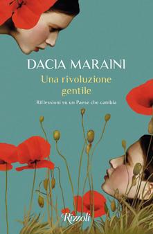 Dacia Maraini - Una rivoluzione gentile