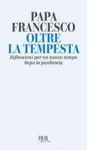 Papa Francesco Bergoglio e Fabio Marchese Ragona - Oltre la tempesta